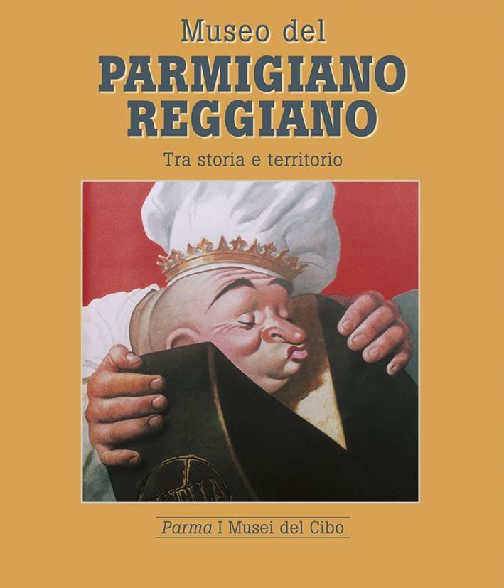 Museo del parmigiano reggiano tra storia e territorio