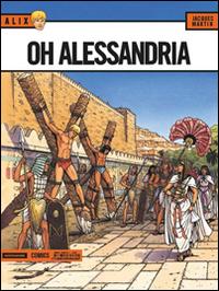 Oh Alessandria. Alix. Vol. 10