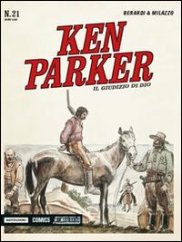 Il giudizio di Dio. Ken Parker Classic. Vol. 21
