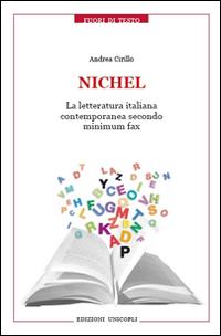 Nichel. La letteratura italiana contemporanea secondo Minimum Fax