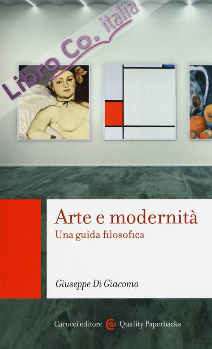 Arte e modernità. Una guida filosofica