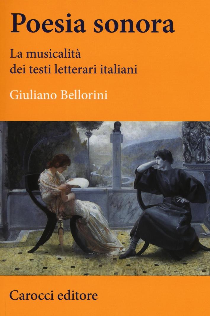 Poesia sonora. La musicalità dei testi letterari italiani