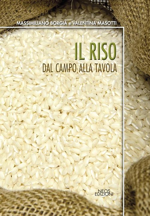 Il riso. Dal campo alla tavola