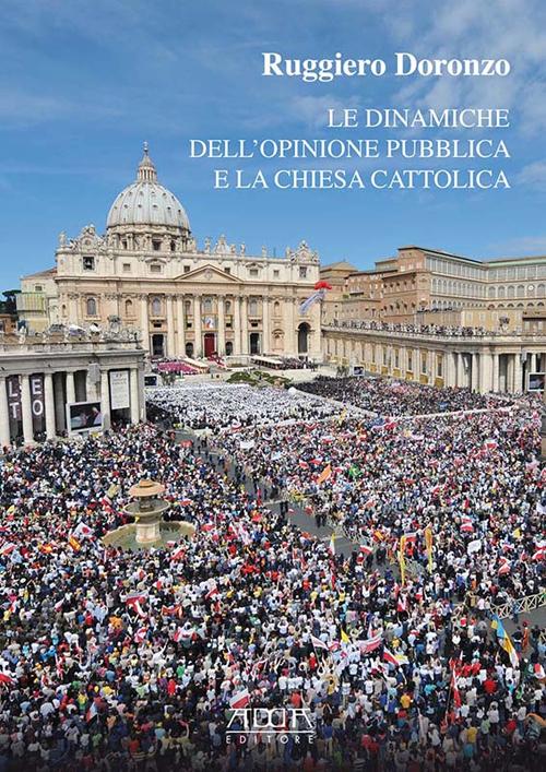Le dinamiche dell'opinione pubblica e la chiesa cattolica