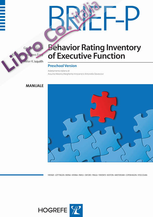 Brief-P. Behavior rating inventory of executive function-Preschool version. Manuale.