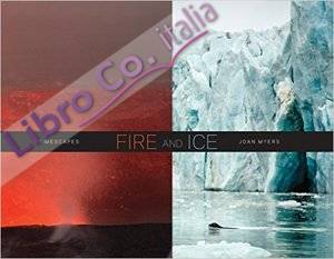 Joan Myers. Fire and Ice, Timescapes.