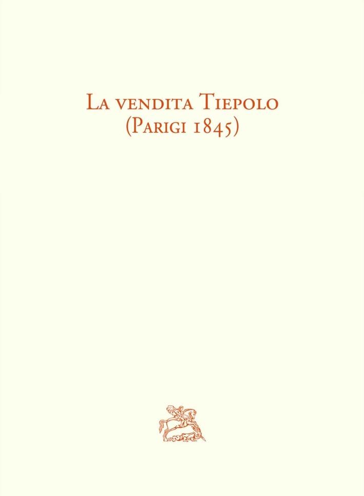 La Vendita Tiepolo (Parigi 1845).