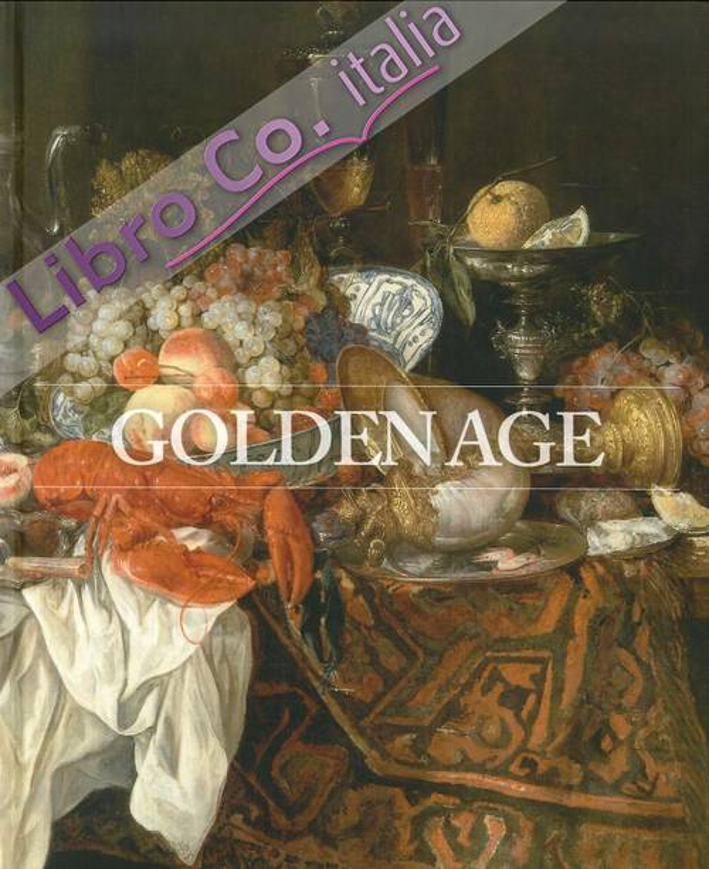 Golden Age. Jordaens - Rubens - Brueghel. Pittura Olandese e Fiamminga dalla Hohenbuchau Collection del Liechtenstein