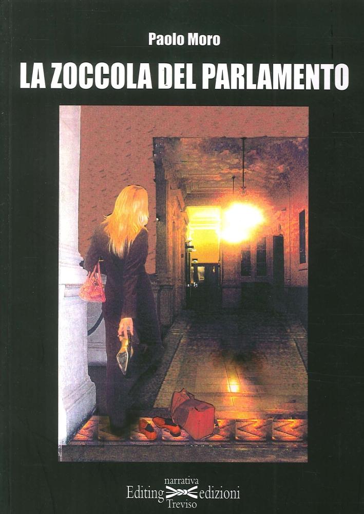 La Zoccola del Parlamento