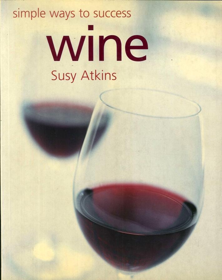 Simple Ways To Success Wine