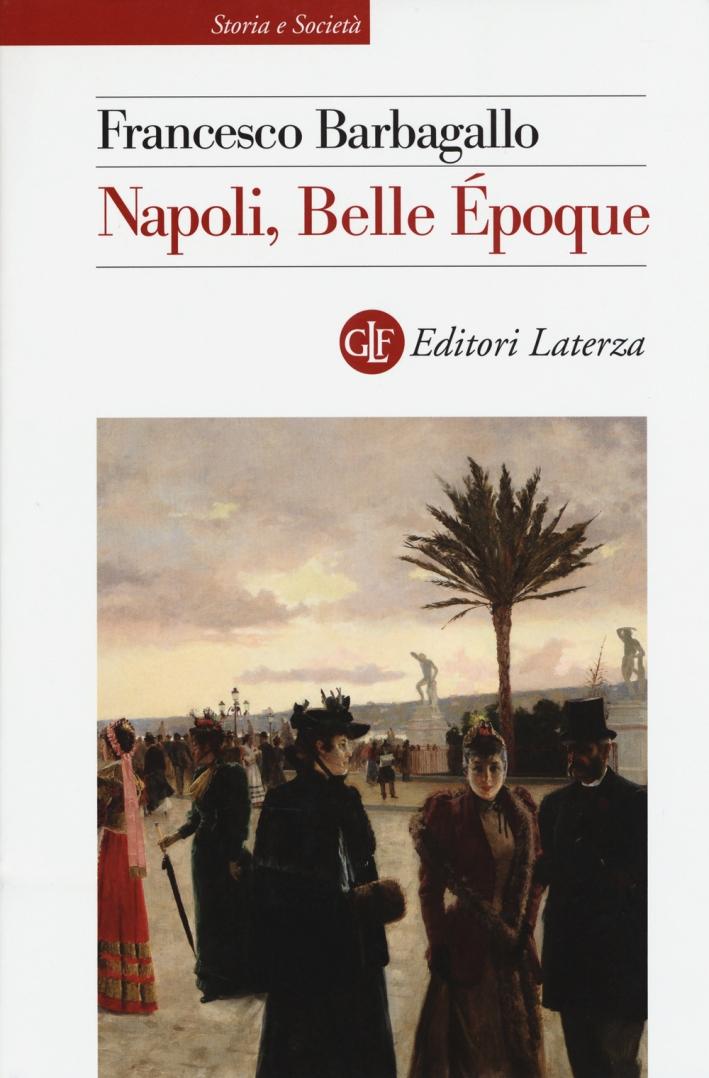 Napoli, Belle Époque (1885-1915)