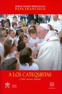 A los catequistas