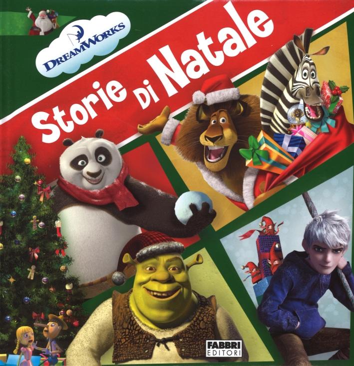 Storie di Natale. DreamWorks. Ediz. illustrata