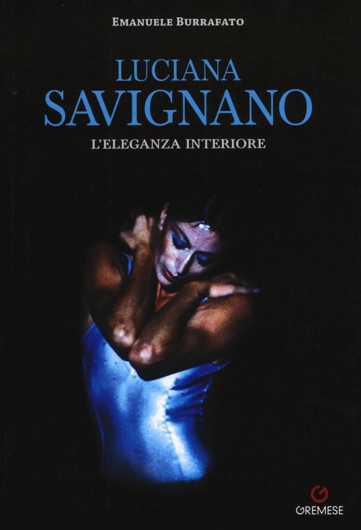 Luciana Savignano. L'eleganza interiore.