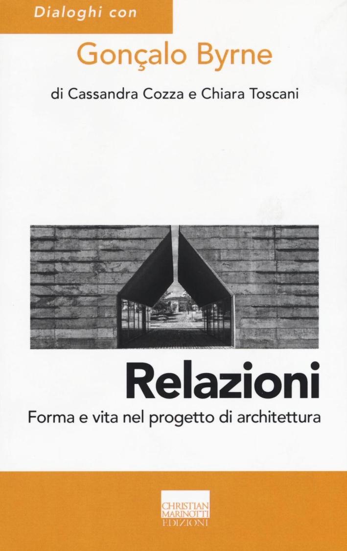 Relazioni. Forma e vita nel progetto di architettura