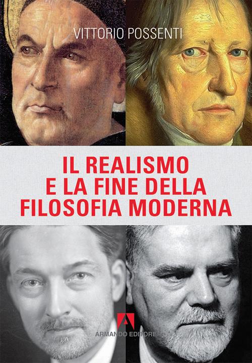 Il Realismo e la fine della filosofia moderna