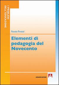 Elementi di pedagogia del Novecento.