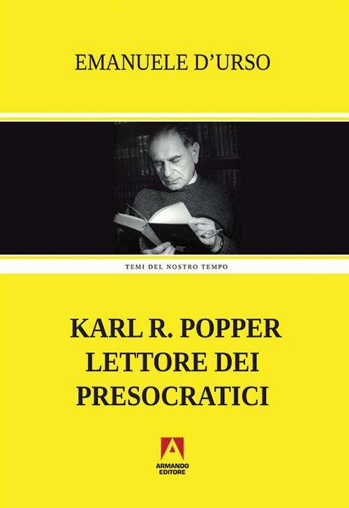 Karl R. Popper lettore dei presocratici