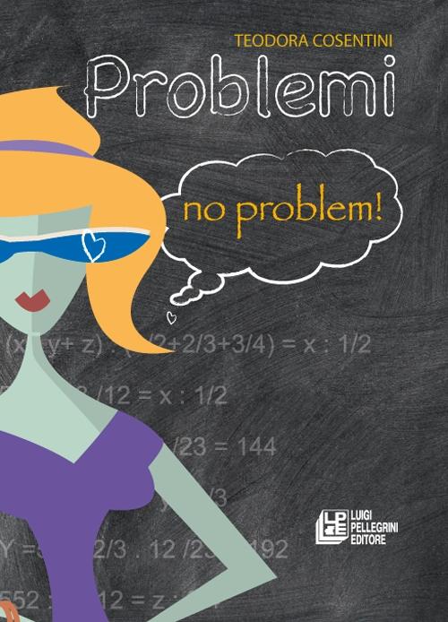 Problemi no problem