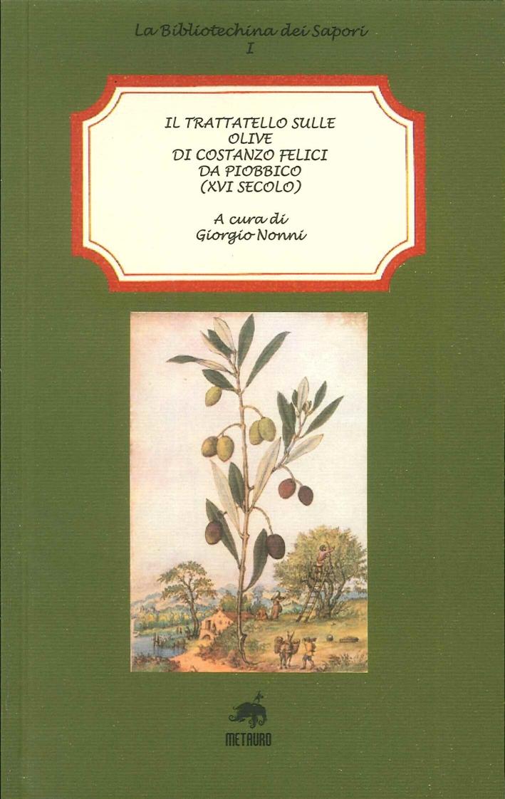 Il trattatello sulle olive di Costanzo Felici da Piobbico (XVI secolo).