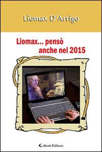 Liomax... pensò anche nel 2015