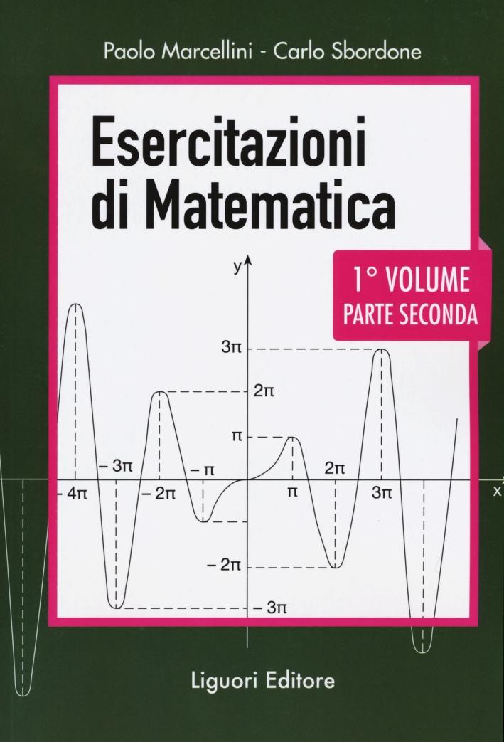 Esercitazioni di matematica. Vol. 1/2.