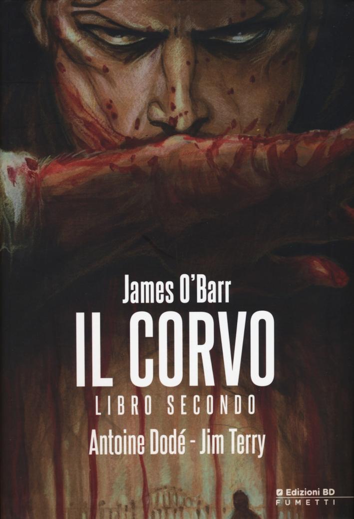 Il corvo. Libro secondo. Variant Lucca 2015