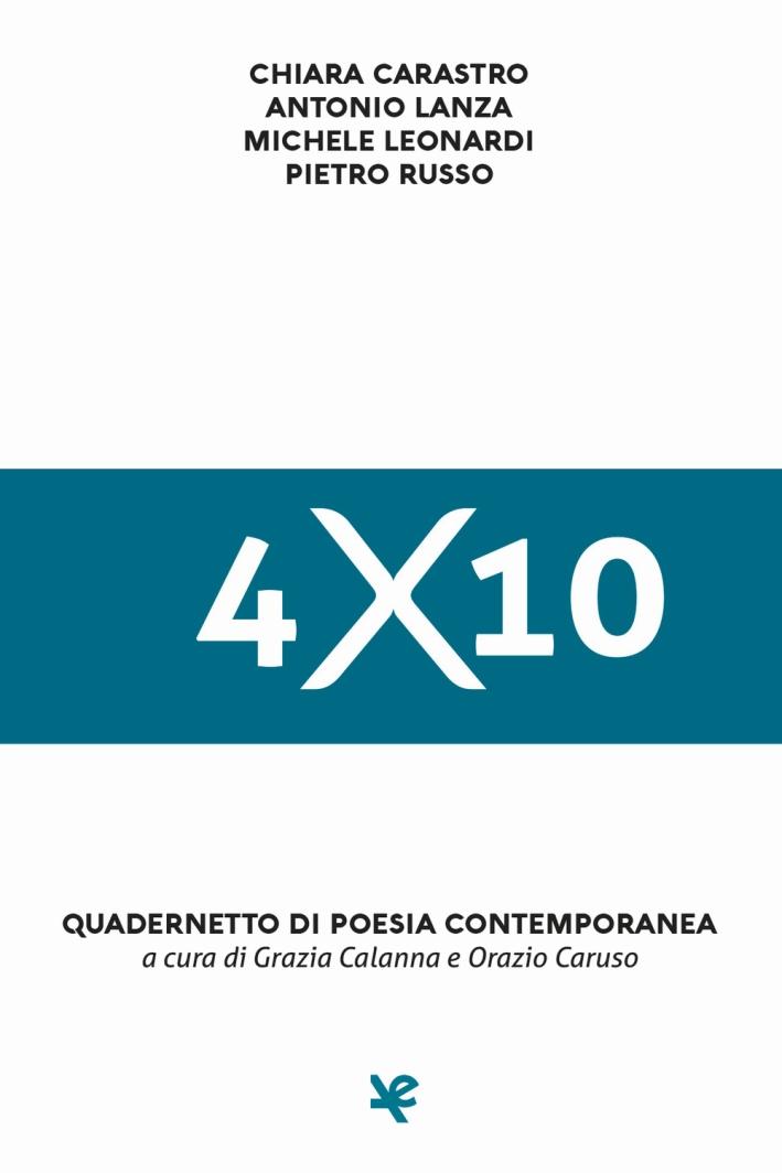 4x10. Quadernetto di poesia contemporanea