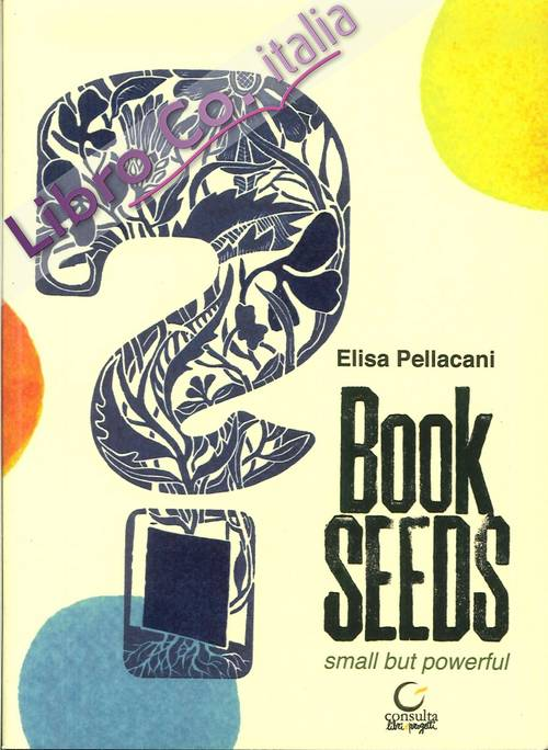 Book Seeds. Small But Powerful. [Con CD Audio]
