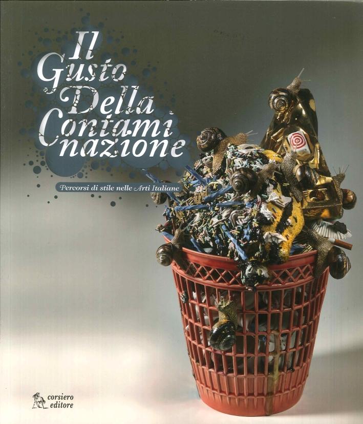 Il Gusto della Contaminazione. Percorsi di Stile nelle Arti Italiane