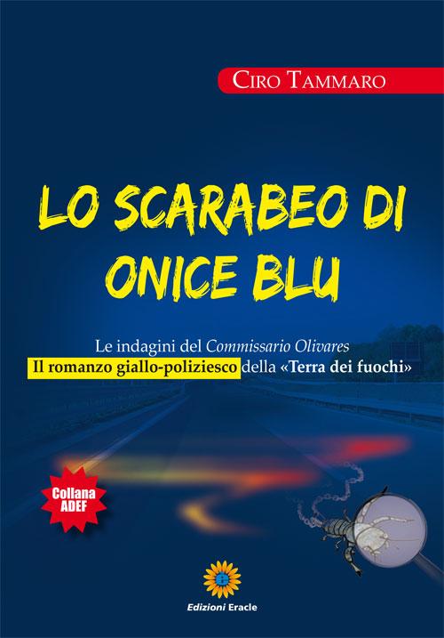 Lo scarabeo di onice blu. Le indagini del commissario Olivars.
