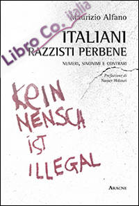 Italiani, razzisti perbene. Numeri, sinonimi e contrari