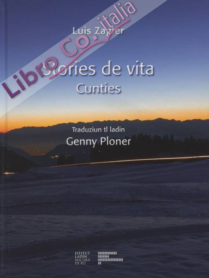 Stories de vita. Cunties. Ediz. multilingue
