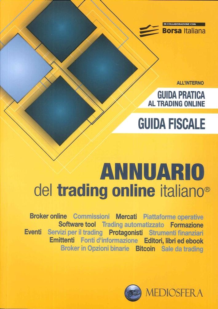 Annuario del trading online italiano 2016. [ED. GIALLO]