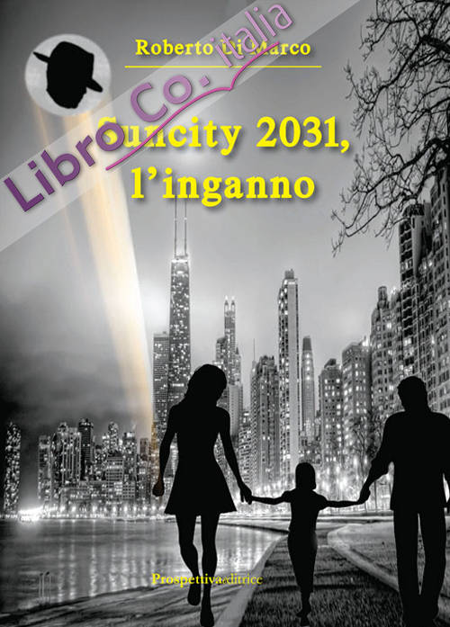 Suncity 2031, l'Inganno.