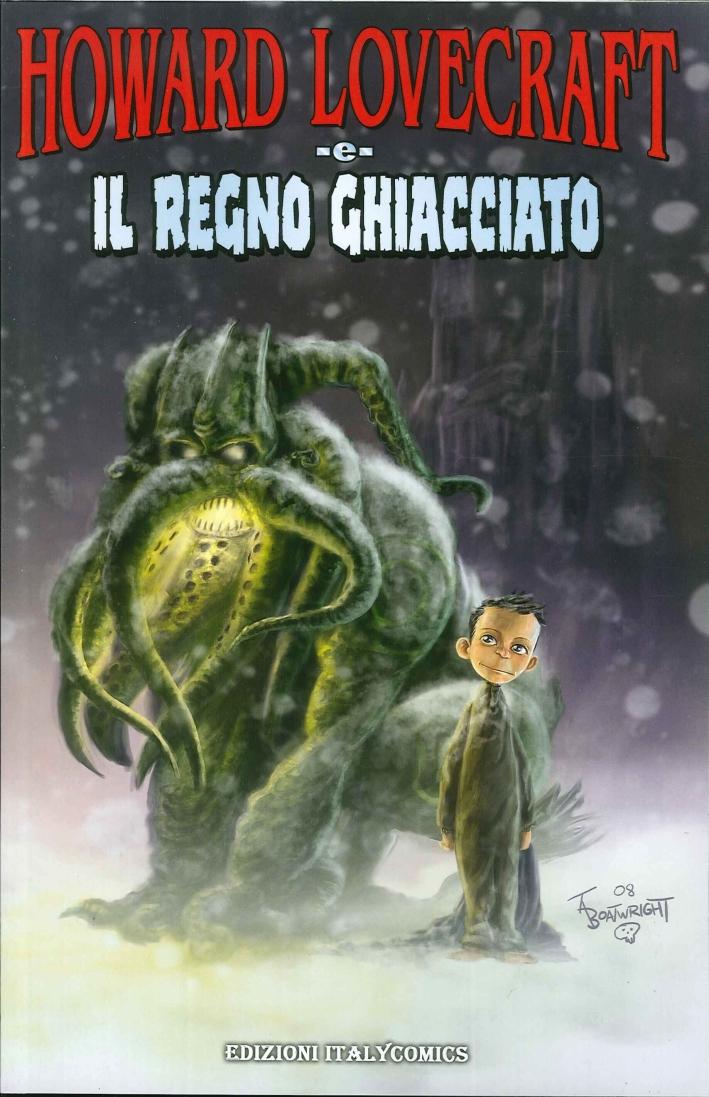 Howard Lovecraft e il regno ghiacciato.