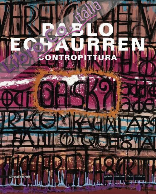 Pablo Echaurren. Contropittura.