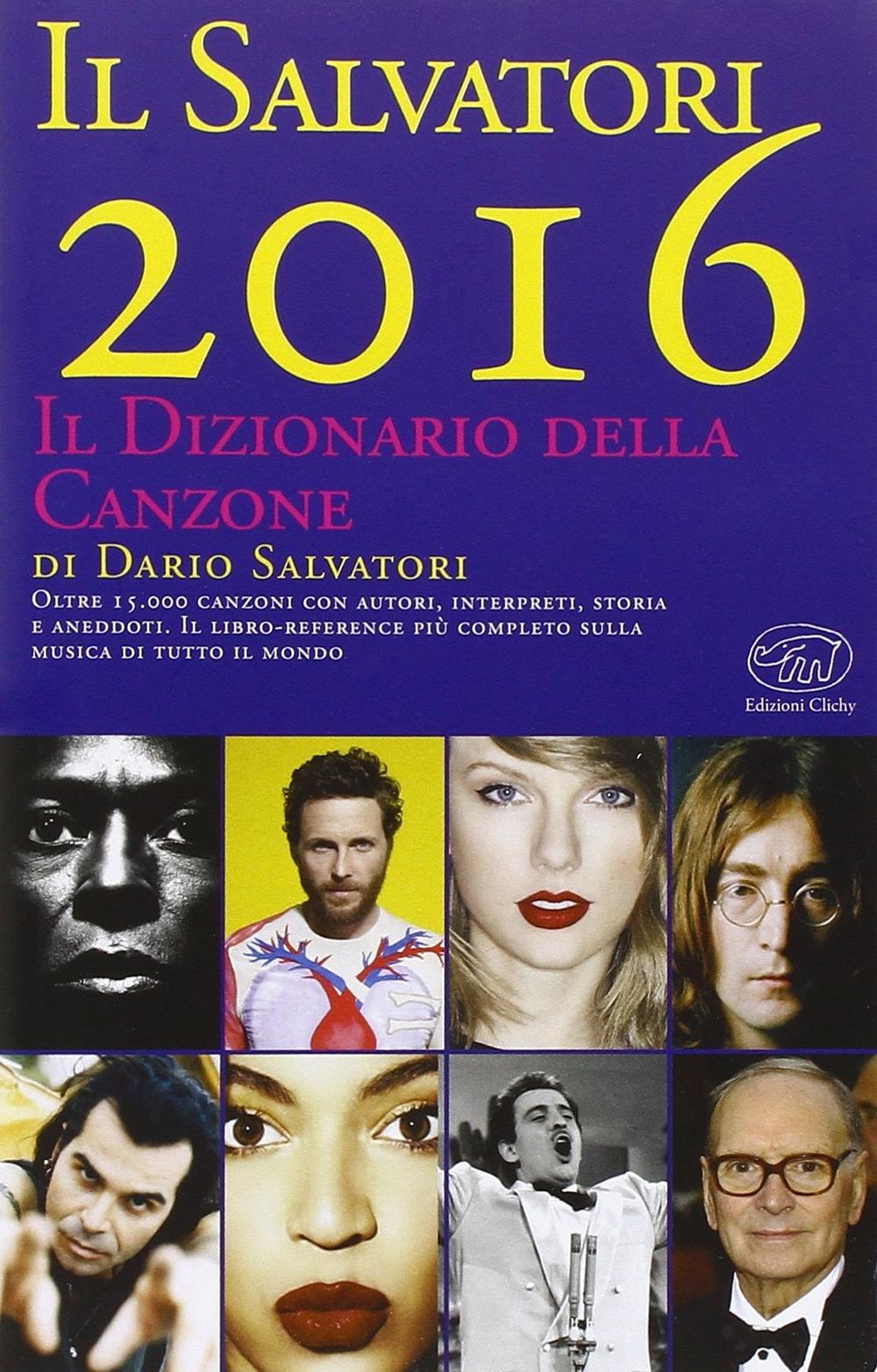Il Salvatori 2016. Il dizionario della canzone.