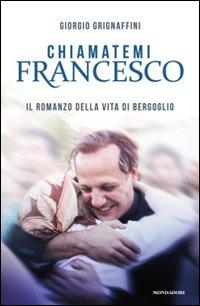 Chiamatemi Francesco.