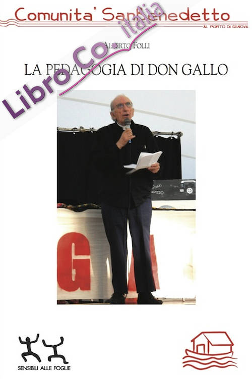 La pedagogia di don Gallo.