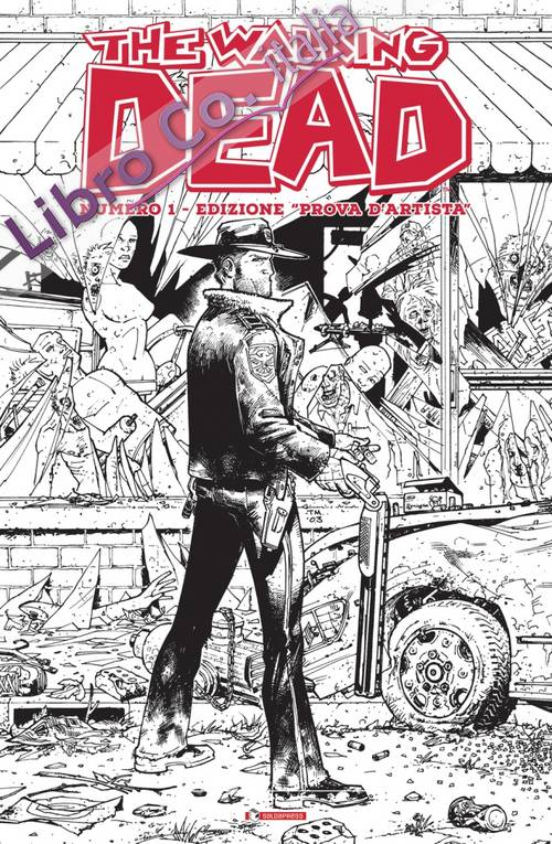 Prova d'Artistra. The Walking Dead. Numero 1