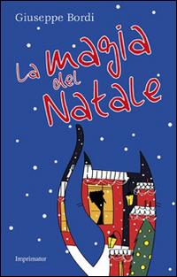 La magia del Natale. Ediz. illustrata