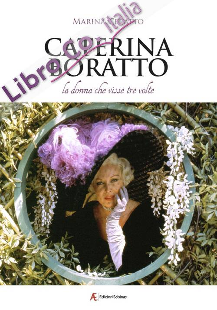 Caterina Boratto, la Donna che Visse Tre Volte