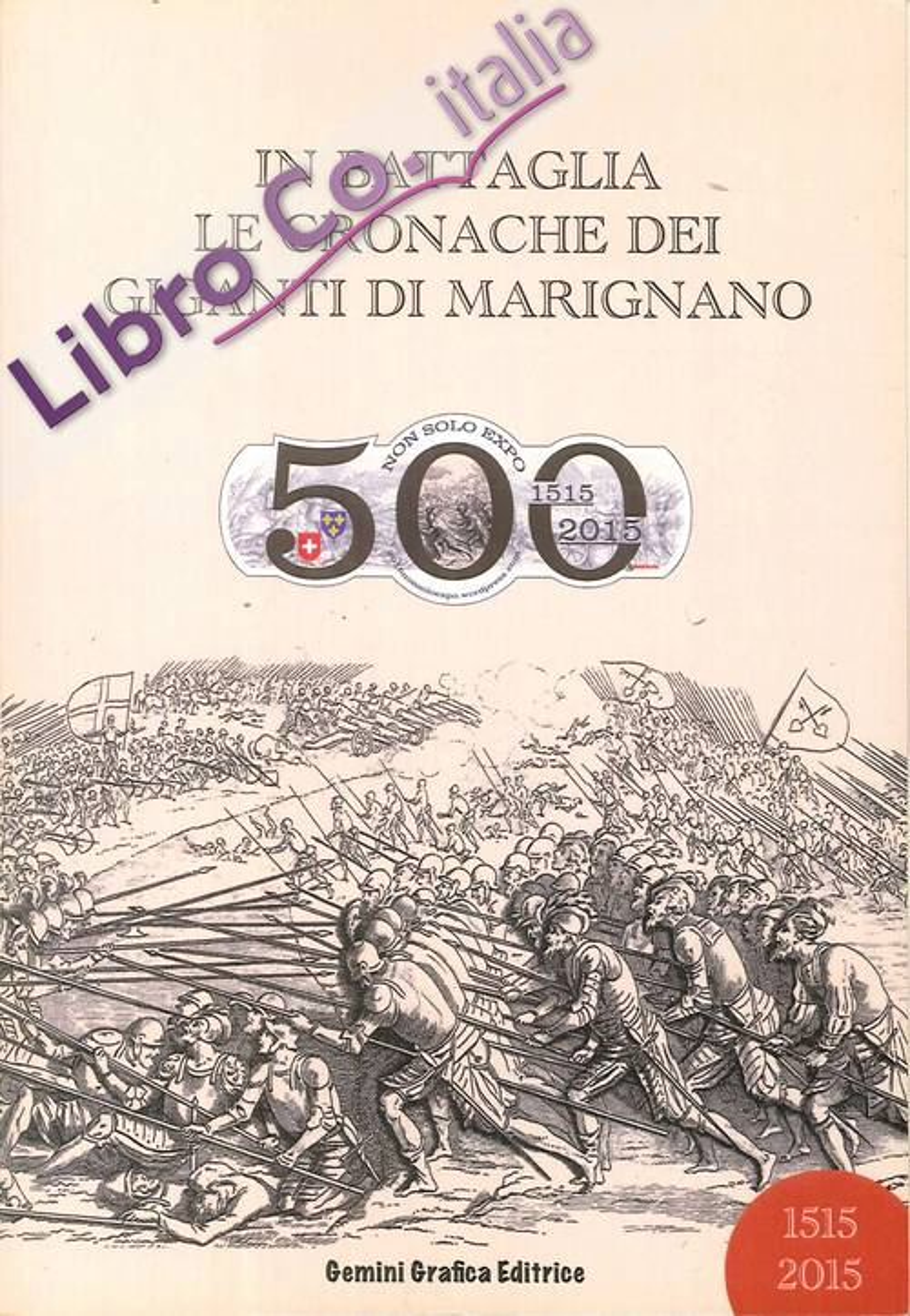 In battaglia. Le cronache dei Giganti di Marignano.