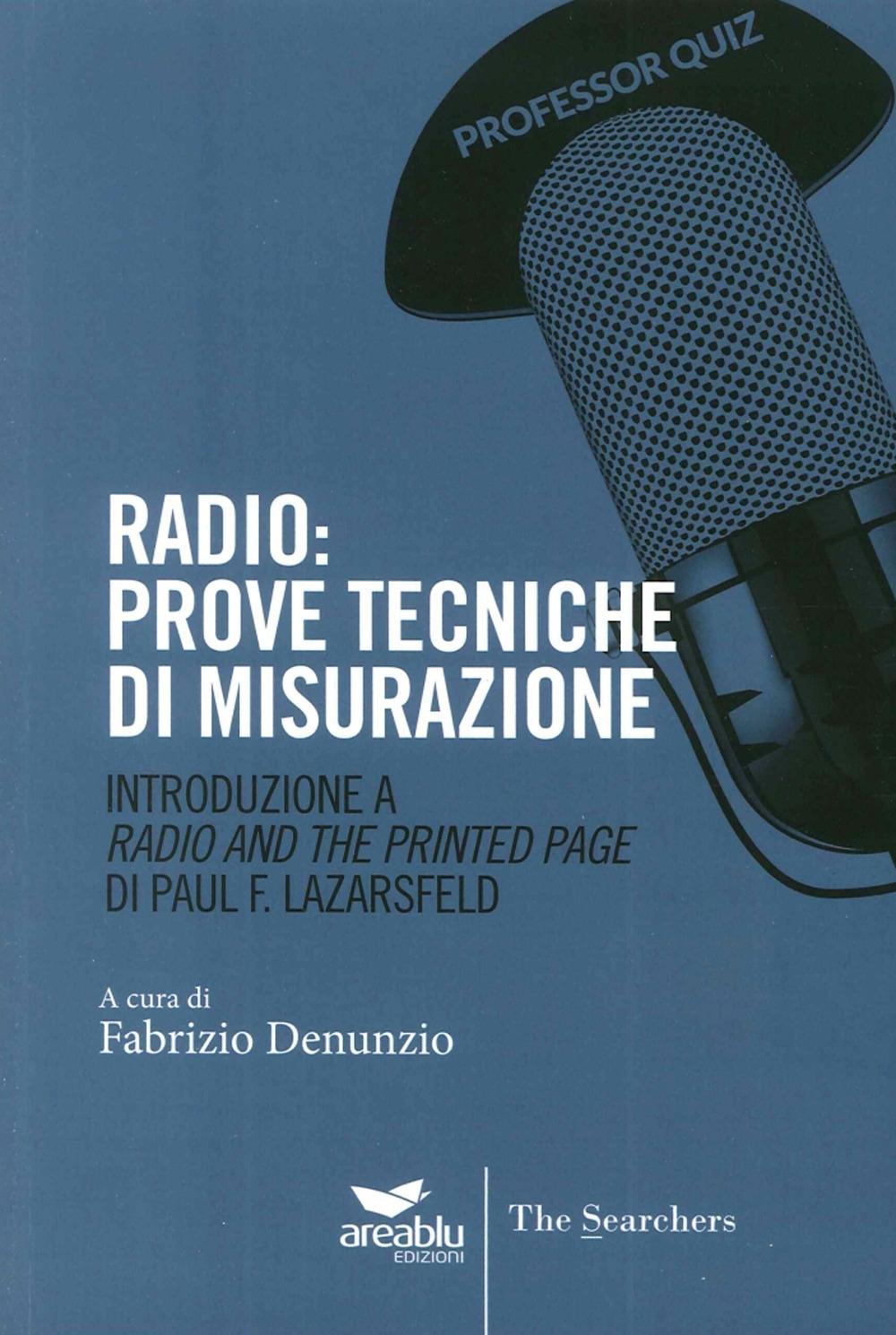 Radio. Prove Tecniche di Misurazione. Introduzione a