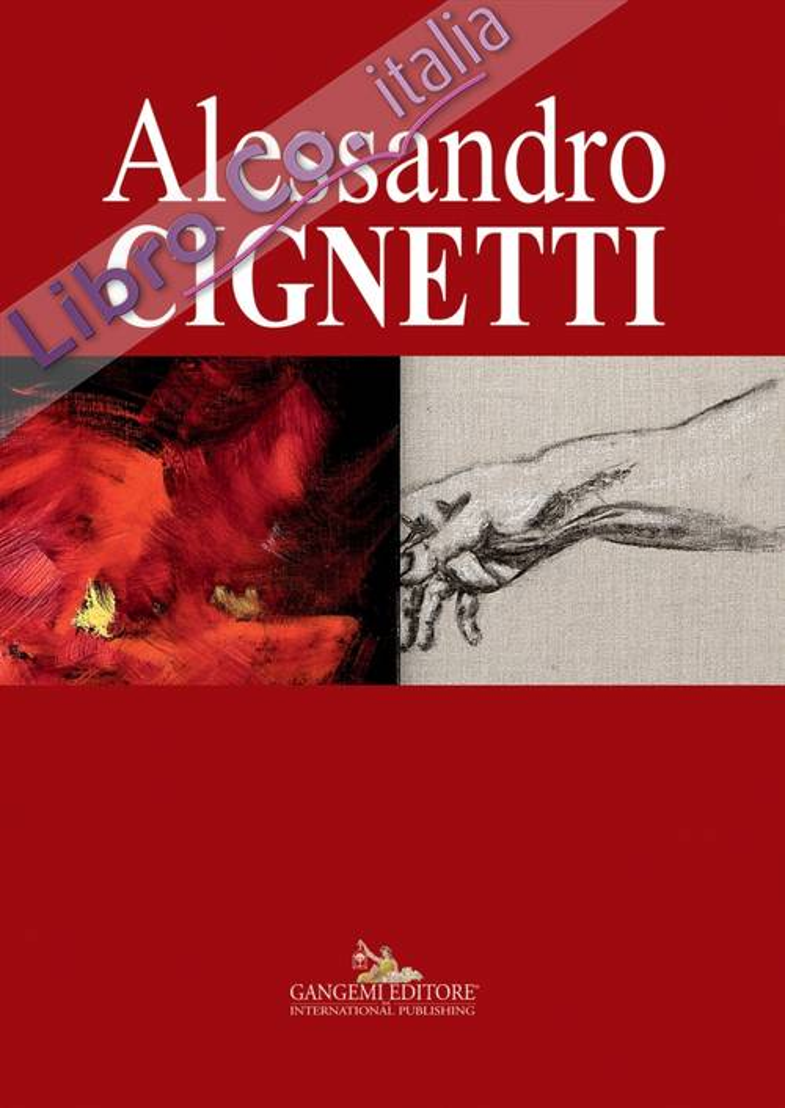 Alessandro Cignetti. Ediz. illustrata
