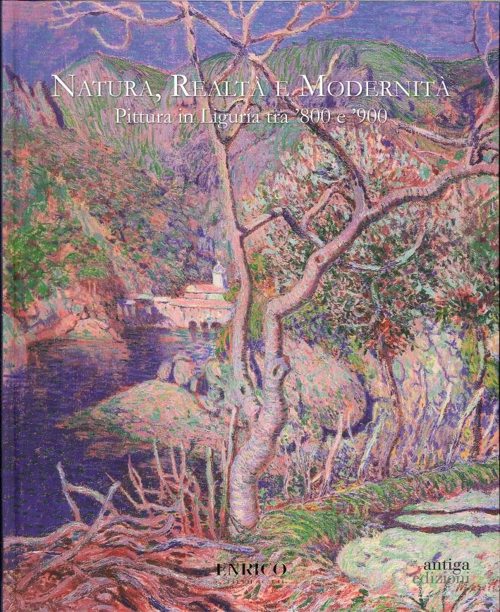 Natura, Realtà, Modernità. Pittura in Liguria tra '800 e '900