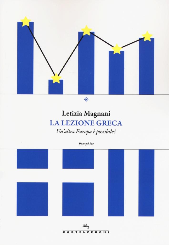 La lezione greca. Un'altra Europa è possibile?
