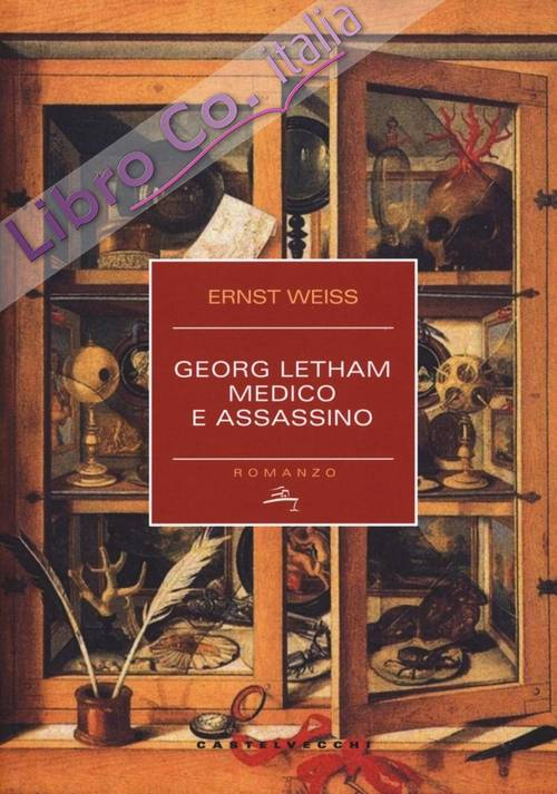 Georg Letham. Medico e assassino