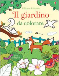 Il giardino da colorare. Con adesivi. Ediz. illustrata